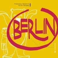 Orith Kolodny et Francesca Bazzurro - Berlin.