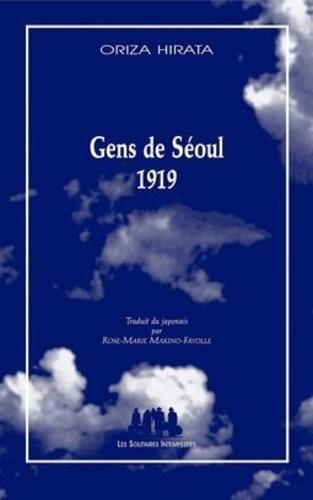 Oriza Hirata - Gens de Séoul 1919.