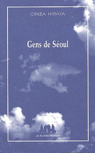 Oriza Hirata - Gens de Séoul.
