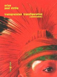 Orlan et Paul Virilio - Transgression, transfiguration.
