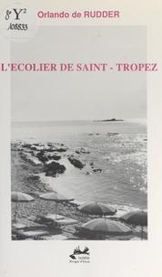 Orlando de Rudder et Alain Fleury - L'écolier de Saint-Tropez.