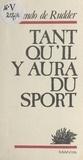 Orlando de Rudder - Tant qu'il y aura du sport.