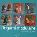 Orlane Mulliez - Origami modulaire - Techniques de base.