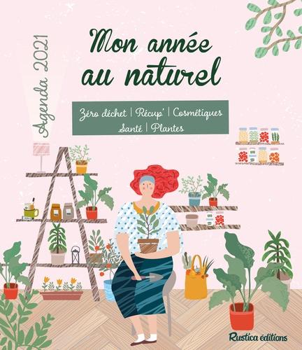 Agenda Mon année au naturel  Edition 2021