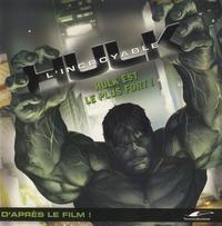 Orli Zuravicky - L'incroyable Hulk  : Hulk est le plus fort !.