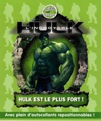 Orli Zuravicky - L'incroyable Hulk Tome 1 : Hulk est le plus fort !.