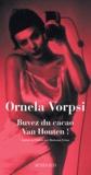Ornela Vorpsi - Buvez du cacao Van Houten !.