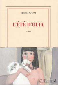 Ornela Vorpsi - L'été d'Olta.