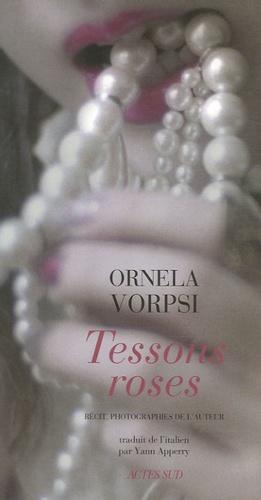 Ornela Vorpsi - Tessons roses.