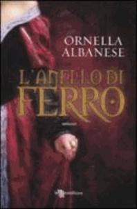 Ornella Albanese - L'anello di ferro.