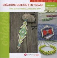 Ornella Martine - Créations de bijoux en tissage - Brick stitch, shamballa , brésiliens, wrap....