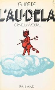 Ornella Volta - Guide de l'au-delà.