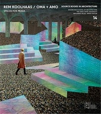 Oro Editions - Source Books in Architecture - Numero 14 : Rem Koolhaas, OMA + AMO, Spaces for Prada.