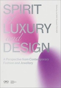 Oro Editions - Spirit of Luxury and Design - A Perspective from Contemporary Fashion and Jewelry.