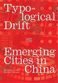 Oro Editions - Typological Drifts - Emerging Cities in China.