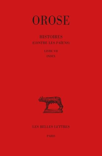 Orose - Histoires contre les païens - Tome III, Livre VII.