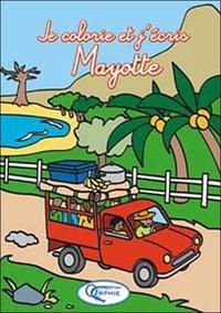 Orphie - Je colorie et j'écris Mayotte.