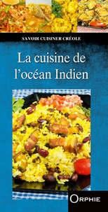Orphie - La cuisine de l'océan Indien.