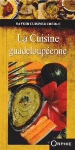 Orphie - La cuisine guadeloupéenne.