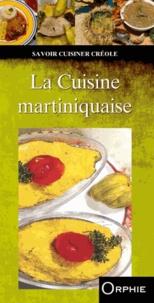 Orphie - La Cuisine martiniquaise.