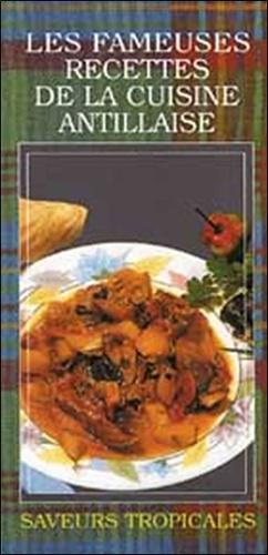 Orphie - Les fameuses recettes de la cuisine antillaise.