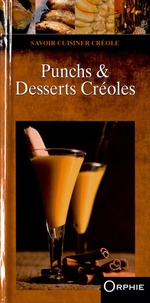 Orphie - Punchs & desserts créoles.