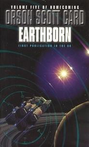 Orson Scott Card - Earthborn - Homecoming Series: Book 5.