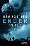 Orson Scott Card - Le cycle d'Ender  : Préludes.