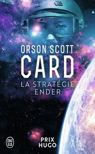 Orson Scott Card - Le cycle d'ender tome 1 La stratégie ender.