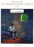 Orson Scott Card - Les chroniques d'Alvin le Faiseur Tome 4 : Le compagnon.