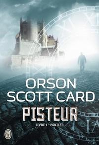 Orson Scott Card - Pisteur Livre 1 - Partie 1 : .