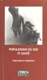 ORSTOM - Populations du Sud et santé : parcours et horizons - Hommage à Pierre Cantrelle.