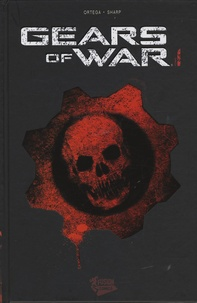 Ortega - Gears of war Tome 1 : .