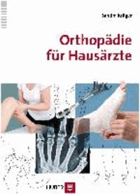 Orthopädie für Hausärzte.