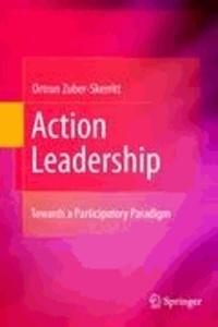 Ortrun Zuber-Skerritt - Action Leadership.