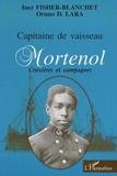 Oruno D. Lara - Capitaine de vaisseau Mortenol: croisades et campagnes de guerre.