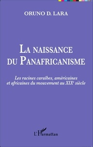 Histoiresdenlire.be La naissance du Panafricanisme - Les racines caraïbes, américaines et africaines du mouvement au XIXe siècle Image