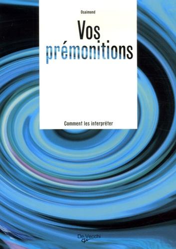 Osaimond - Prémonitions.