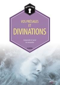 Osaimond - Vos présages et divinations.