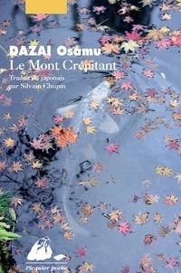 Osamu Dazai - Le Mont Crépitant.