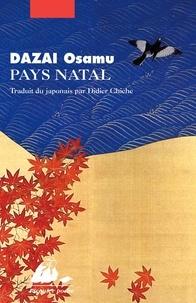 Osamu Dazai - Pays natal.