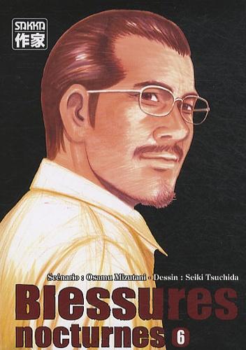 Osamu Mizutani et Seiki Tsuchida - Blessures nocturnes Tome 6 : .