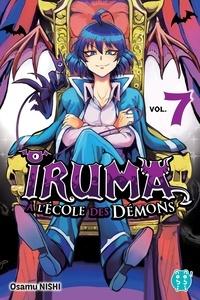 Osamu Nishi - Iruma à l'école des démons T07.