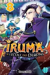 Osamu Nishi - Iruma à l'école des démons T08.