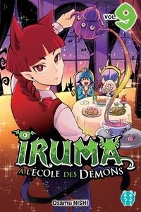 Osamu Nishi - Iruma à l'école des démons T09.