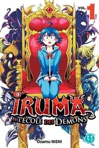 Osamu Nishi - Iruma à l'école des démons Tome 1 : .