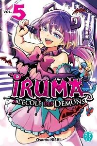 Osamu Nishi - Iruma à l'école des démons Tome 5 : .