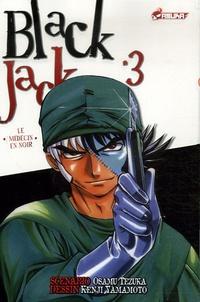 Osamu Tezuka et Kenji Yamamoto - Blackjack Tome 3 : Le médecin en noir.
