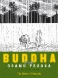 Osamu Tezuka - Buddha, Volume 4: The Forest of Uruvela.