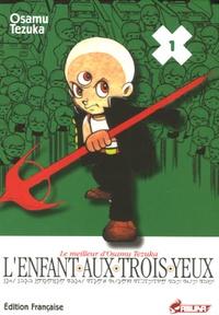 Osamu Tezuka - L'Enfant aux trois yeux Tome 1 : .